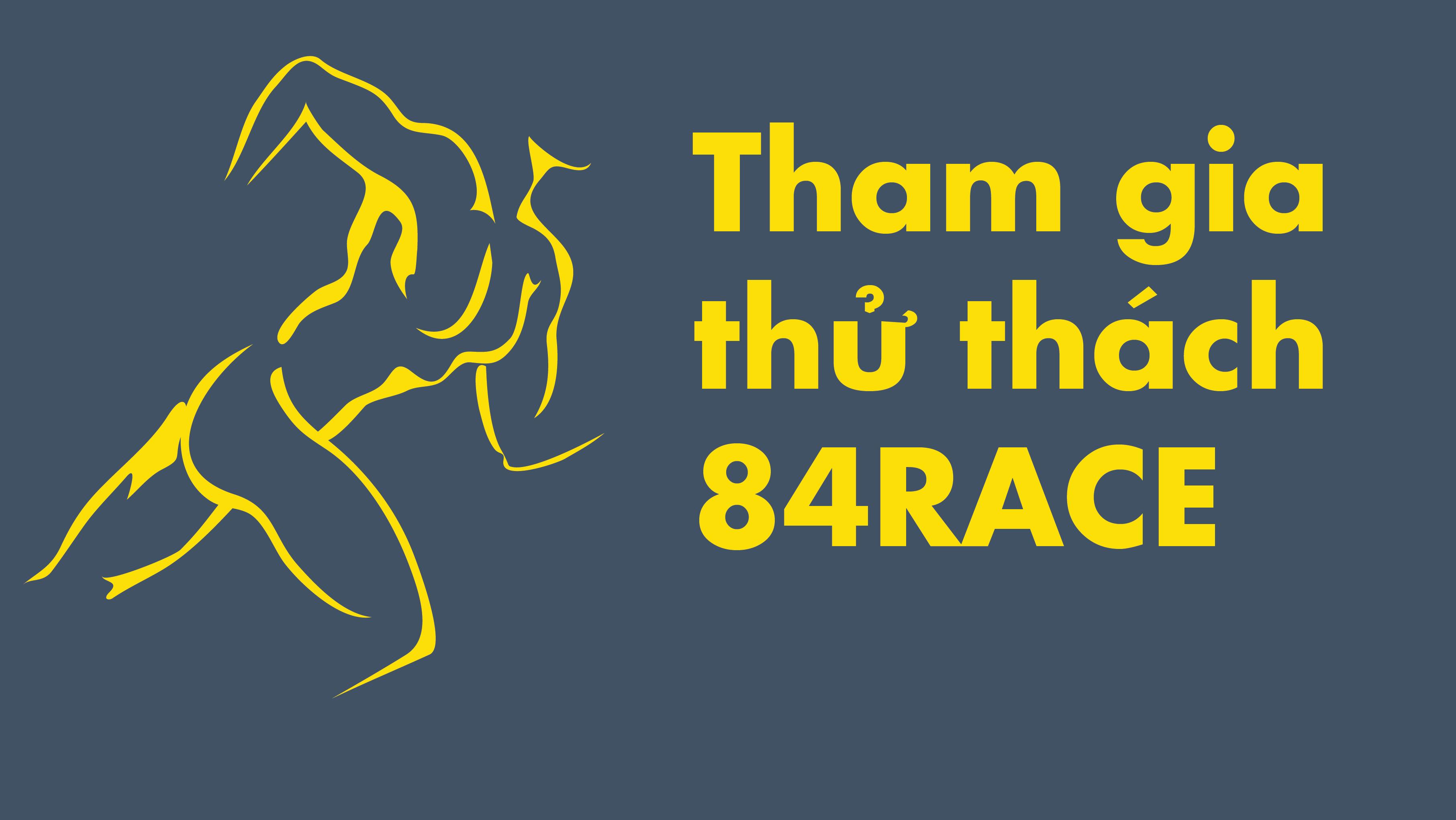 Làm thế nào để tôi tham gia thử thách của 84RACE?