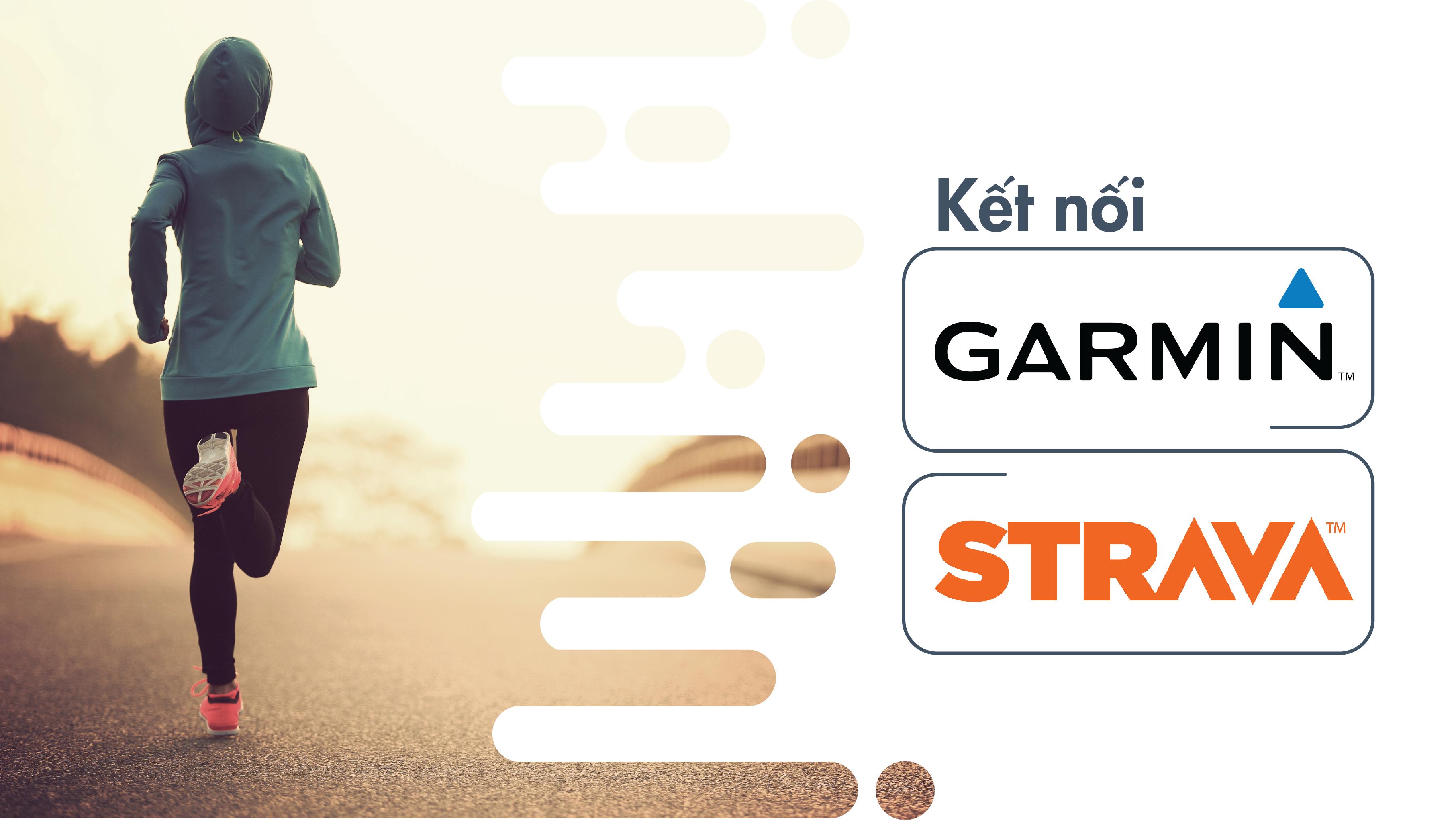 Hướng dẫn kết nối tài khoản GARMIN với STRAVA
