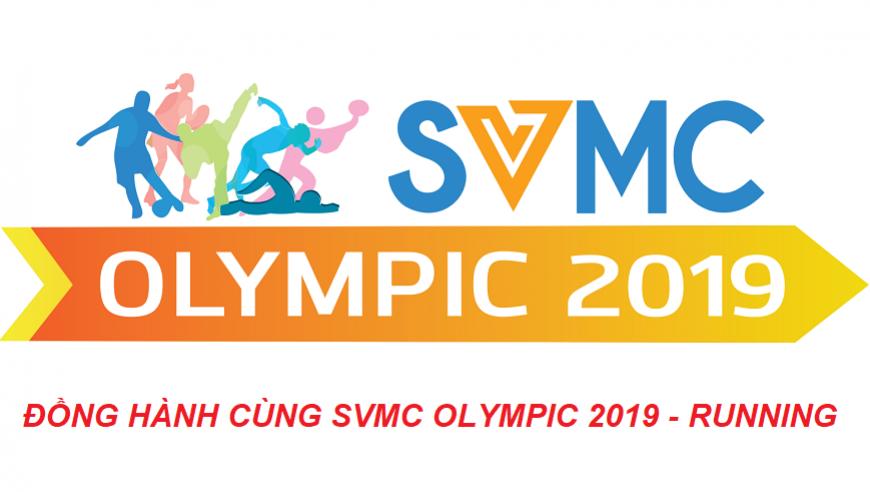 SVMC RUNNING CLUB ĐỒNG HÀNH CÙNG SVMC OLYMPIC 2019 - RUNNING