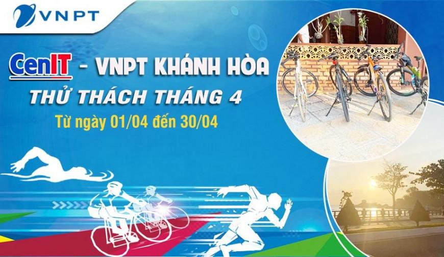 Thử thách tháng 4 - Giải thể thao dành riêng cho thành viên của CenIT - VNPT Khánh Hòa