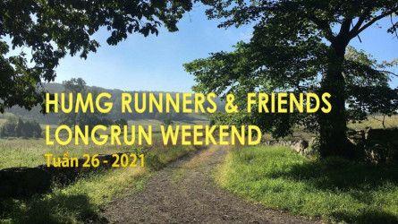 HUMG Runners and Friends Long Run Weekend, Tuần 26 - 2021