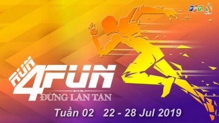 Run For Fun - Đừng Lăn Tăn - Tuần 02
