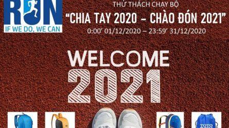 Thử thách chạy bộ CHIA TAY 2020 - CHÀO ĐÓN 2021