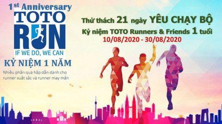 Thử thách 21 ngày YÊU CHẠY BỘ - Kỷ niệm TOTO Runners and Friends 1 tuổi