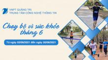 TT CNTT - VNPT Quảng Trị - Chạy bộ vì sức khỏe tháng 6