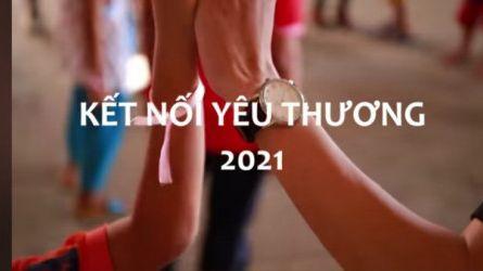KẾT NỐI YÊU THƯƠNG 2021